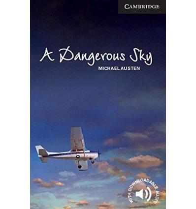 Книжка Cambridge English Readers 6 A Dangerous Sky + Downloadable Audio ISBN 9781107694057