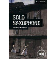 Cambridge English Readers 6 Solo Saxophone + Downloadable Audio