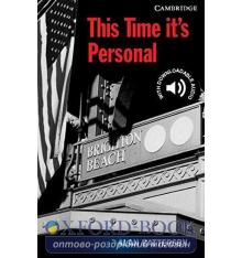 Cambridge English Readers 6 This Time It's Personal + Downloadable Audio