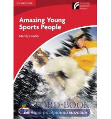 Книга Cambridge Readers Amazing Young Sports People: Book Loader, M ISBN 9788483235720 купить Киев Украина