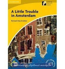Книжка A Little Trouble in Amsterdam + Downloadable Audio ISBN 9788483235195