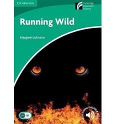 Cambridge Experience Readers 3 Running Wild + Downloadable Audio