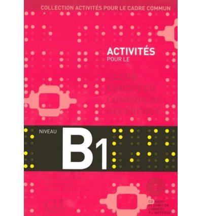 Activites pour le CECR B1 + Corriges + CD audio