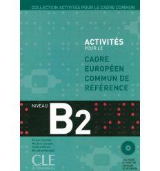 Activites pour le CECR B2 + Corriges + CDs audio
