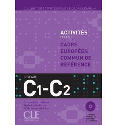 Activites pour le CECR C1/C2 + Corriges + CDs audio
