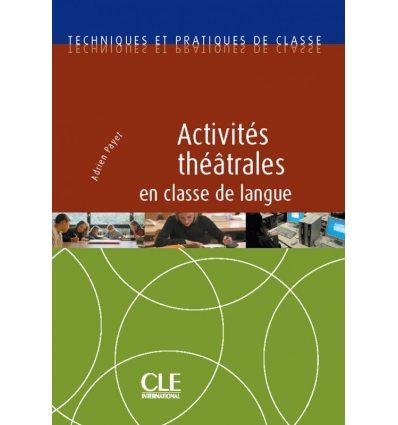 Activites theatrales en classe de langue