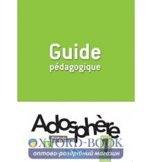 Книга Adosphere 1 Guide Pedagogique ISBN 9782011558824