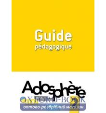 Книжка Adosphere 2 Guide Pedagogique ISBN 9782011558817