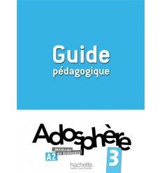Adosphere 3 Guide Pedagogique