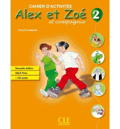 Alex et Zoe Nouvelle edition 2 Cahier + DELF Prim CD audio