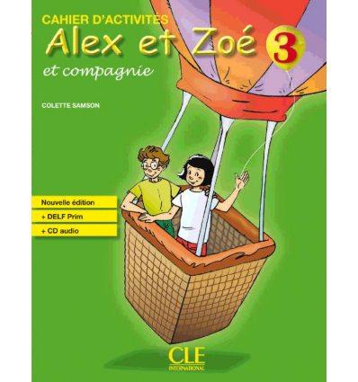 Alex et Zoe Nouvelle edition 3 Cahier + DELF Prim CD audio
