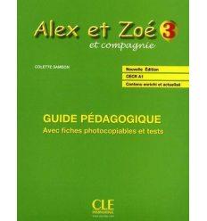 Alex et Zoe Nouvelle edition 3 Guide Pedagogique
