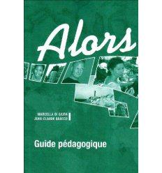 Книга Alors? A1 Guide pedagogique ISBN 9782278060603