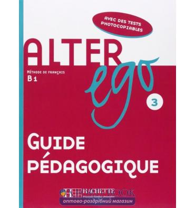 Alter Ego 3 Guide Pedagogique