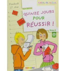 Atelier de lecture A1 Quinze jours pour reussir + CD audio ISBN 9782278060986