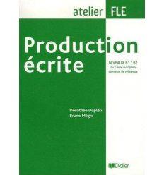 Atelier FLE: Production ecrite B1/B2
