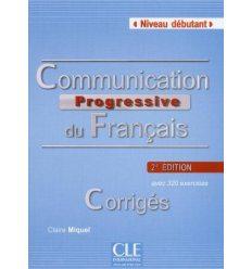 Communication Progressive du Francais 2e edition Debutant Corriges