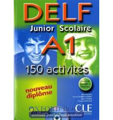 DELF Junior Scolaire A1 150 Activites Livre + CD audio + Corriges