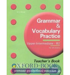 Grammar & Vocabulary Practice Upper-Intermediate/b2 teachers book Mitchell, H 3rd Edition 9789605091989 купить Киев Украина