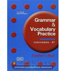 Книга для учителя Grammar & Vocabulary Practice Intermediate/B1 teachers book Mitchell, H ISBN 9789604785933 купить Киев Украина
