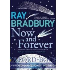 Книга Bradbury, Ray, Now and Forever ISBN 9780007284733