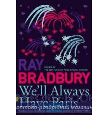 Книга Bradbury, Ray, Well Always Have Paris (French Edition) ISBN 9780007303649