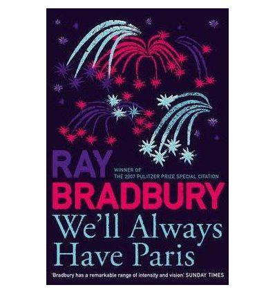 Bradbury, Ray, We'll Always Have Paris (French Edition)