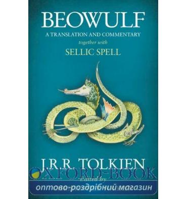 J. R. R. Tolkien, BEOWULF: A Translation and Commentary, together with Sellic Spell - PB B