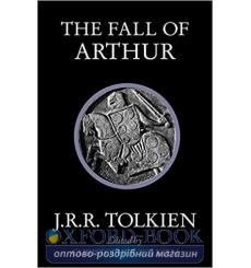 J. R. R. Tolkien, THE FALL OF ARTHUR