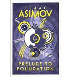 Asimov, Isaac, PRELUDE TO FOUNDATION Reissue