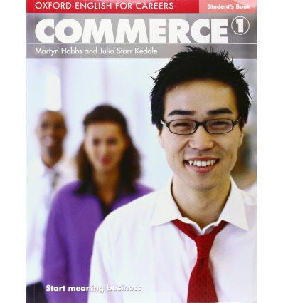 Учебник Oxford English for Careers: Commeerce 1 Students Book ISBN 9780194569750