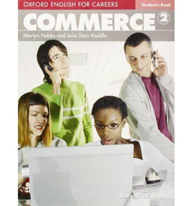 Учебник Oxford English for Careers: Commeerce 2 Students Book ISBN 9780194569835