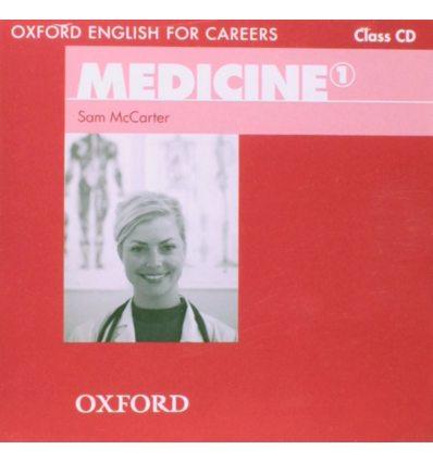 Диск Oxford English for Careers: Medicine 1: Class Audio CD ISBN 9780194023030
