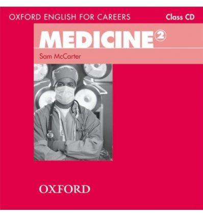 Диски для класса Medicine 2 Class Audio CD ISBN 9780194569583