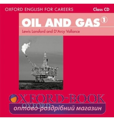 Диски для класса Oil And Gas 1 Class Audio CD ISBN 9780194569675