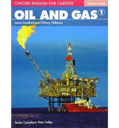 Учебник Oil And Gas 1 Student Book ISBN 9780194569651