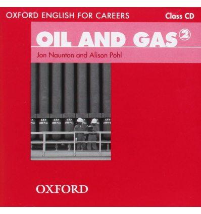 Диски для класса Oil And Gas 2 Class Audio CD ISBN 9780194569705