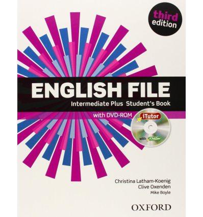 Учебник English File 3rd Edition IntermediatePlus Students Book with iTutor DVD ISBN 9780194558310
