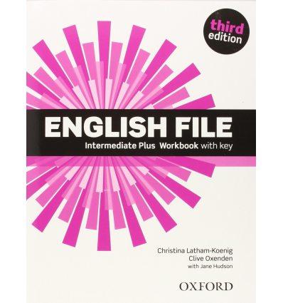 Тетрадь English File IntermediatePlus workbook with Key  3rd Edition 9780194558112 купить Киев Украина