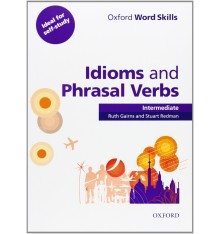 Книга Oxford Word Skills Idioms And Phrasal Verbs Intermediate ISBN 9780194620123