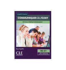 Книга Communiquer ? L?cri B2-C1 Livre Guenzi, P ISBN 9782090381900