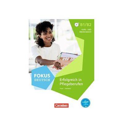 Книга Fokus Deutsch B1/B2 Pflege Kursbuch und ?bungsbuch mit MP3-Downloads ISBN 9783060213054