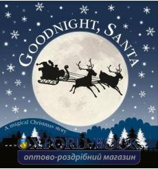 Goodnight, Santa: A Magical Christmas Story 9780241376478 купить Киев Украина