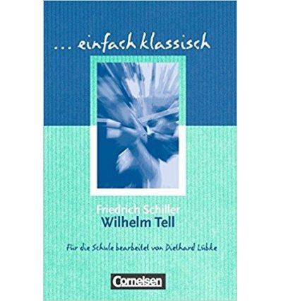Книга Einfach klassisch Wilhelm Tell ISBN 9783464609392