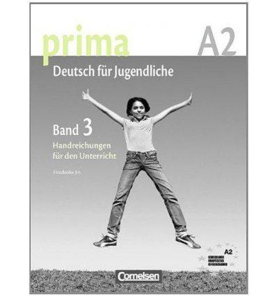 Книга Prima-Deutsch fur Jugendliche 3 (A2) Handreichungen fur den Unterricht Jin, F ISBN 9783060201716