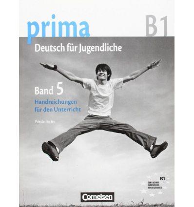 Книга Prima-Deutsch fur Jugendliche 5 (B1) Handreichungen fur den Unterricht Jin, F ISBN 9783060201792