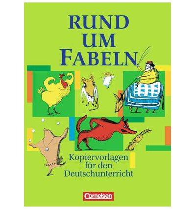 Книга Rund um...Fabeln Kopiervorlagen ISBN 9783464615898