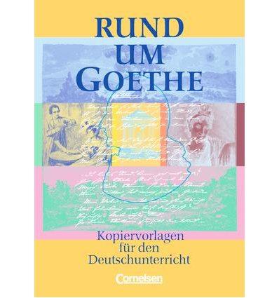Книга Rund um...Goethe Kopiervorlagen ISBN 9783464121726