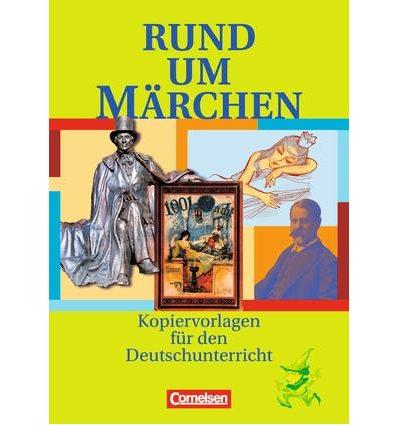 Книга Rund um...Marchen Kopiervorlagen ISBN 9783464603901