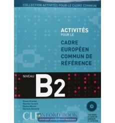 Activites pour le CECR B2 + Corriges + CDs audio